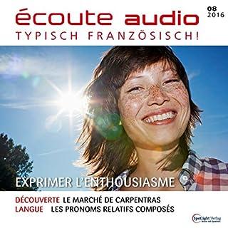 Écoute audio - Exprimer l'enthousiasme. 08/2016 Titelbild