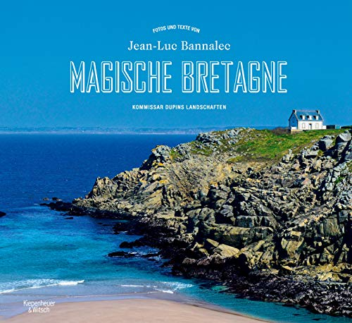 Magische Bretagne: Kommissar Dupins Landschaften