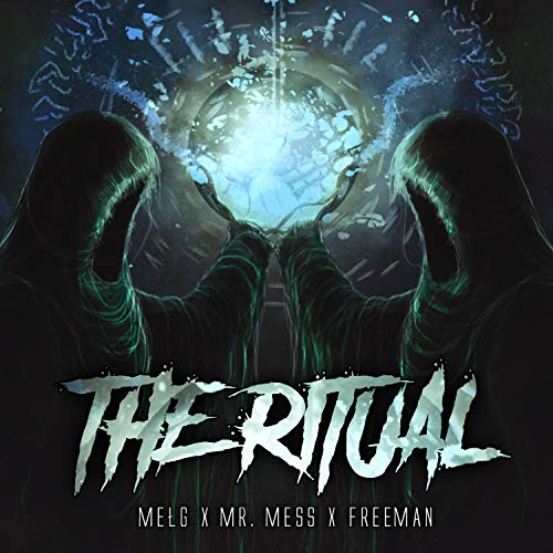 The Ritual (feat. Mr. Mess & Mełg)