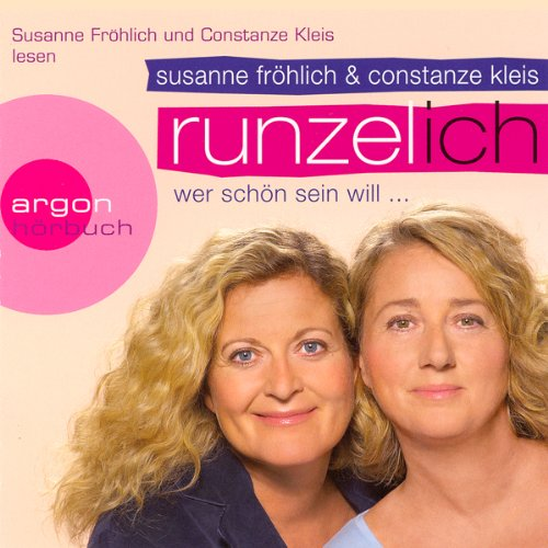 Runzel-Ich. Wer schön sein will audiobook cover art