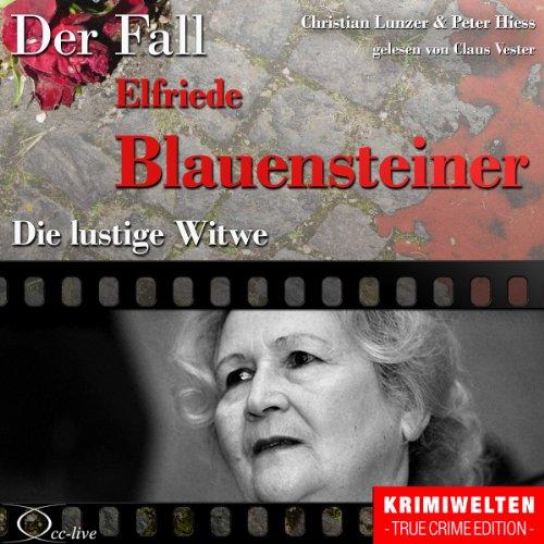 Die lustige Witwe - Der Fall Elfriede Blauensteiner Titelbild