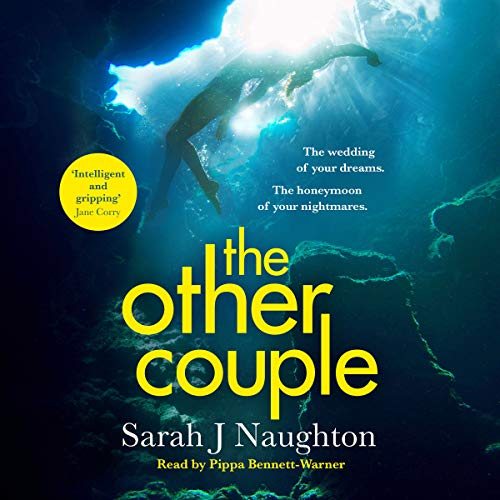 The Other Couple                   By:                                                                                                                                 Sarah J. Naughton                               Narrated by:                                                                                                                                 Pippa Bennett-Warner                      Length: 8 hrs and 15 mins     Not rated yet     Overall 0.0