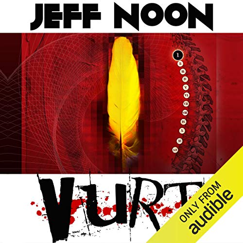 Vurt                   By:                                                                                                                                 Jeff Noon                               Narrated by:                                                                                                                                 Dean Williamson                      Length: 9 hrs and 21 mins     70 ratings     Overall 4.0