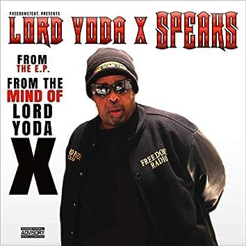 Lord Yoda X Speaks
