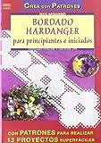 Serie Handanger Nº 1. BORDADO HARDANGER PARA PRINCIPIANTES E INICIADOS