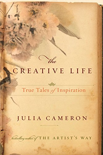 Image of The Creative Life: True Tales of Inspiration