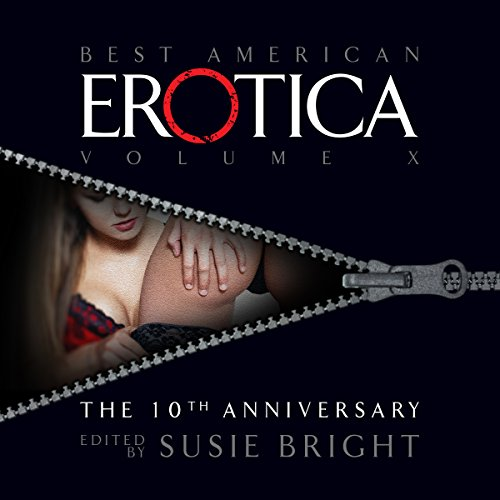 The Best American Erotica: The 10th Anniversary Edition audiobook cover art