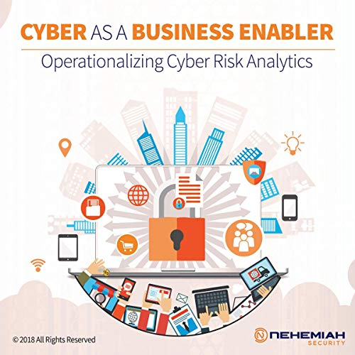 Cyber as a Business Enabler: Operationalizing Cyber Risk Analytics audiobook cover art
