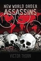 New World Order Assassins 0984635009 Book Cover