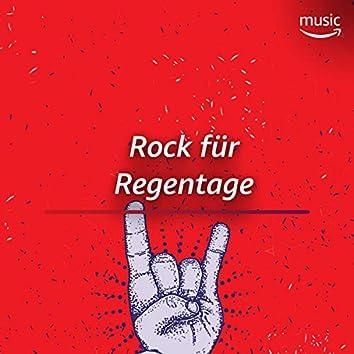 Rock für Regentage