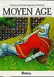 Moyen Age - Les Grands Auteurs français du programme - Anthologie et Histoire littéraire