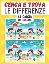 Cerca e trova le differenze: 35 coloratissimi giochi di differenza con le soluzioni in questo libro di giochi per bambini ...