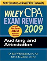 Wiley CPA Exam Review 2009: Auditing and Attestation (WILEY CPA EXAMINATION REVIEW)