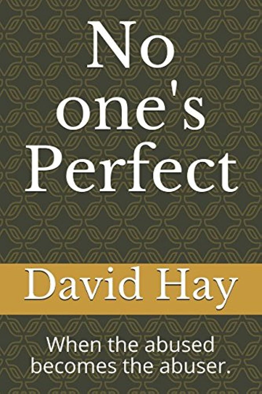 許される誕生日収束No one's Perfect: When the abused becomes the abuser.