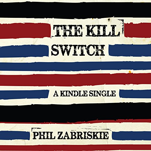 The Kill Switch audiobook cover art