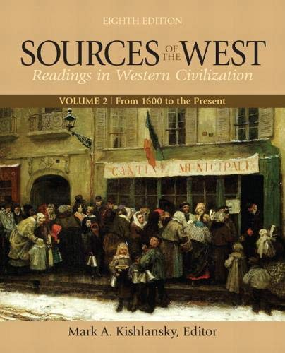 Sources of the West, Volume 2: From 1600 to the Present