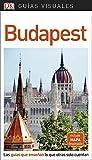 Guía Visual Budapest: Las guías que enseñan lo que otras solo cuentan (GUIAS VISUALES)