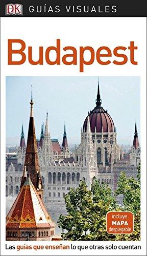 Guía Visual Budapest: Las guías que enseñan lo que otras solo cuent