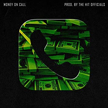 Money on Call (feat. PMD the Boss & Energe)