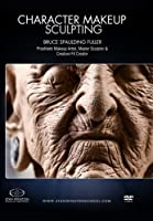 Character Makeup Sculpting: Learn fantasy character makeup sculpting from concept to finished sculpture by Bruce Spaulding Fuller
