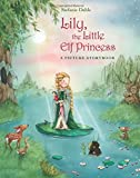 Lily, the Little Elf Princess