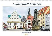 Lutherstadt Eisleben (Wandkalender 2022 DIN A2 quer): Die Lutherstadt Eisleben liegt im Landkreis Mansfeld-Suedharz. (Geburtstagskalender, 14 Seiten )