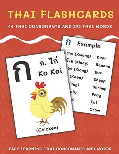 Thai Flashcards: 44 Thai Consonants and 275 Thai Words | Easy Learning Thai Consonants and Words