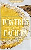 POSTRES FÁCILES: sin gluten, sin leche, sin azúcar
