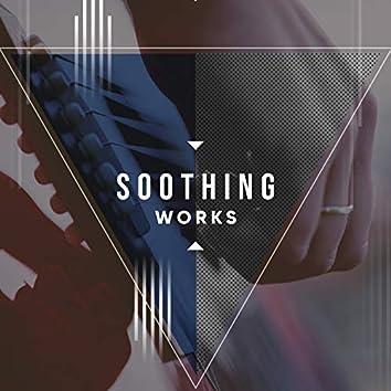 # 1 Album: Soothing Works