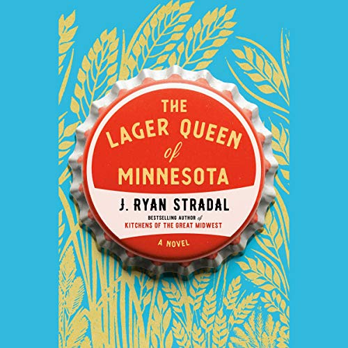 The Lager Queen of Minnesota audiobook cover art