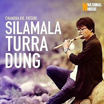 Silamala Turra Dung - Single