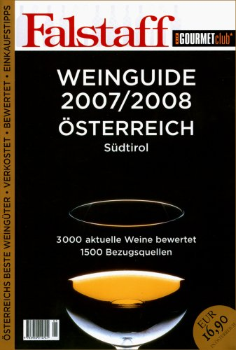 FALSTAFF WEINGUIDE 2007/2008 ÖSTERREICH Südtirol