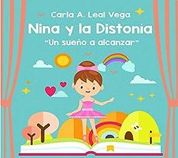 Nina y la Distonía: Cuentos infantiles (Mentes brillantes nº 1 ...