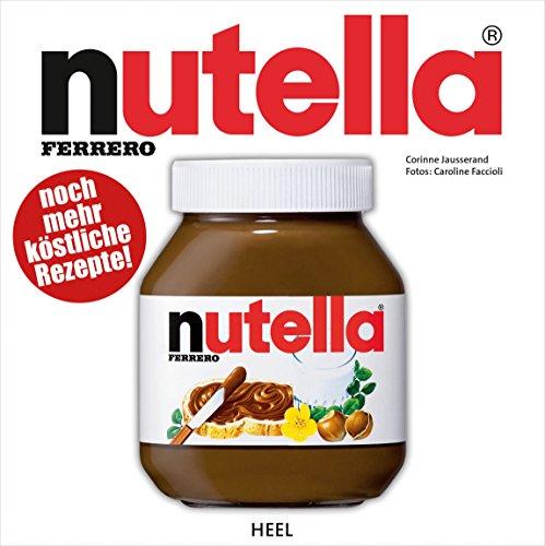 Nutella: Noch mehr köstliche Rezepte!