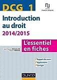 DCG 1 - Introduction au droit - 2014/2015 - 6e éd. - L'essentiel en fiches - L'essentiel en fiches