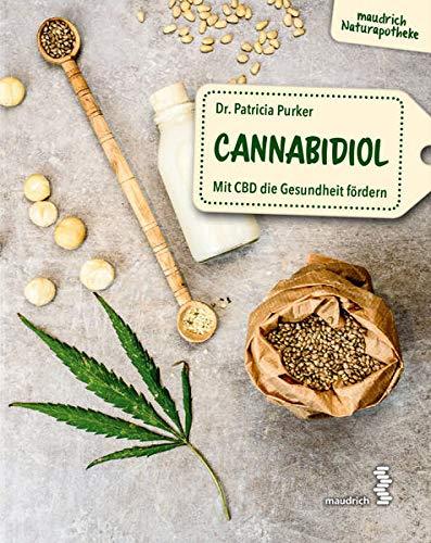 Cannabidiol: Mit CBD die Gesundheit...