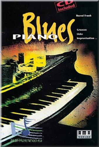 Blues Piano - Einführung in Technik und Stilistik des Bluespianos - Klaviernoten [Musiknoten]