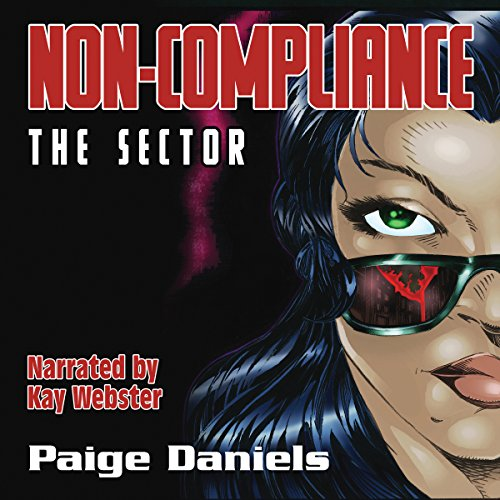 Non-Compliance: The Sector audiobook cover art