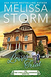 Love's Trial (First Street Church Romances Book 5)