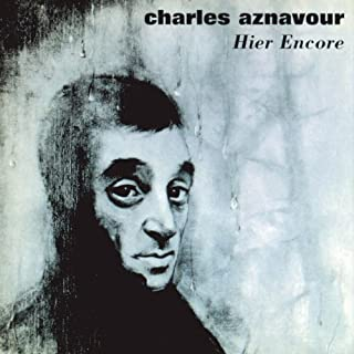 Hier Encore by Charles Aznavour (2011) Audio CD