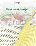 Rien n'est simple - Denoël - 16/10/2002