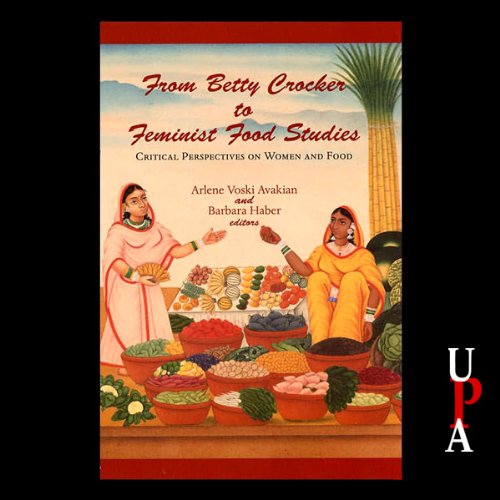 From Betty Crocker to Feminist Food Studies audiobook cover art