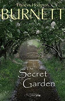 The Secret Garden by [Frances Hodgson Burnett]