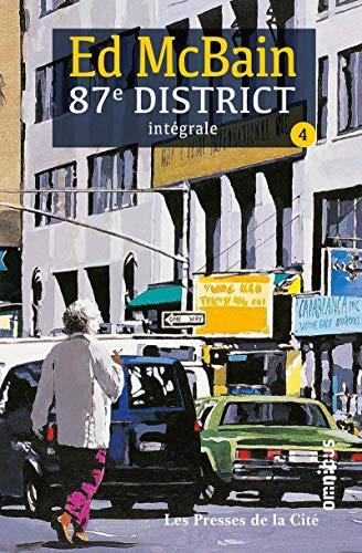 87e district, Intégrale Tome 4 : La rousse ; Mort d'un tatoué ; En pièces détachées ; Tout le monde sont là ! ; Après le trépas ; Le Sourdingue ; Branle-bas au 87e
