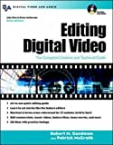 Editing Digital Video: The Compl...