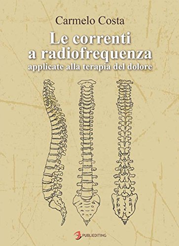 Le correnti a radiofrequenza applicate alla terapia del dolore