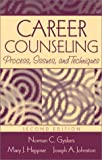 Career Counseling: Process, Issues, and Techniques (2nd Edition)