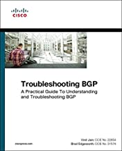 Troubleshooting BGP: A Practical Guide to Understanding and Troubleshooting BGP (Networking Technology)