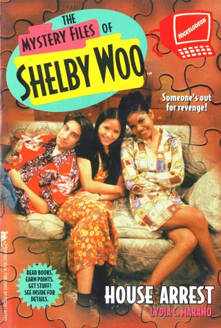 HOUSE ARREST SHELBY WOO 6 (Mystery Files of Shelby Woo) - Book #6 of the Mystery Files of Shelby Woo