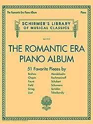 The Romantic Era Piano Album: 51 Favorite Pieces
